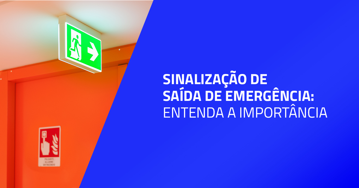 Sinalização de saída de emergência: entenda a importância