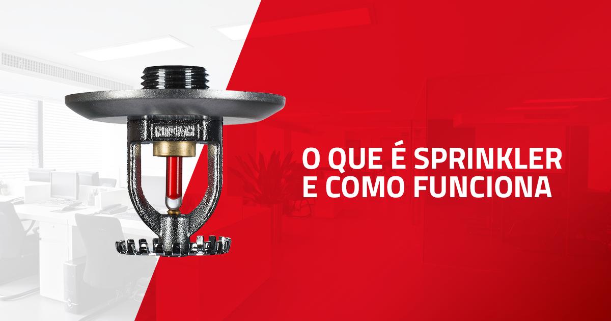 O que é sprinkler e como funciona