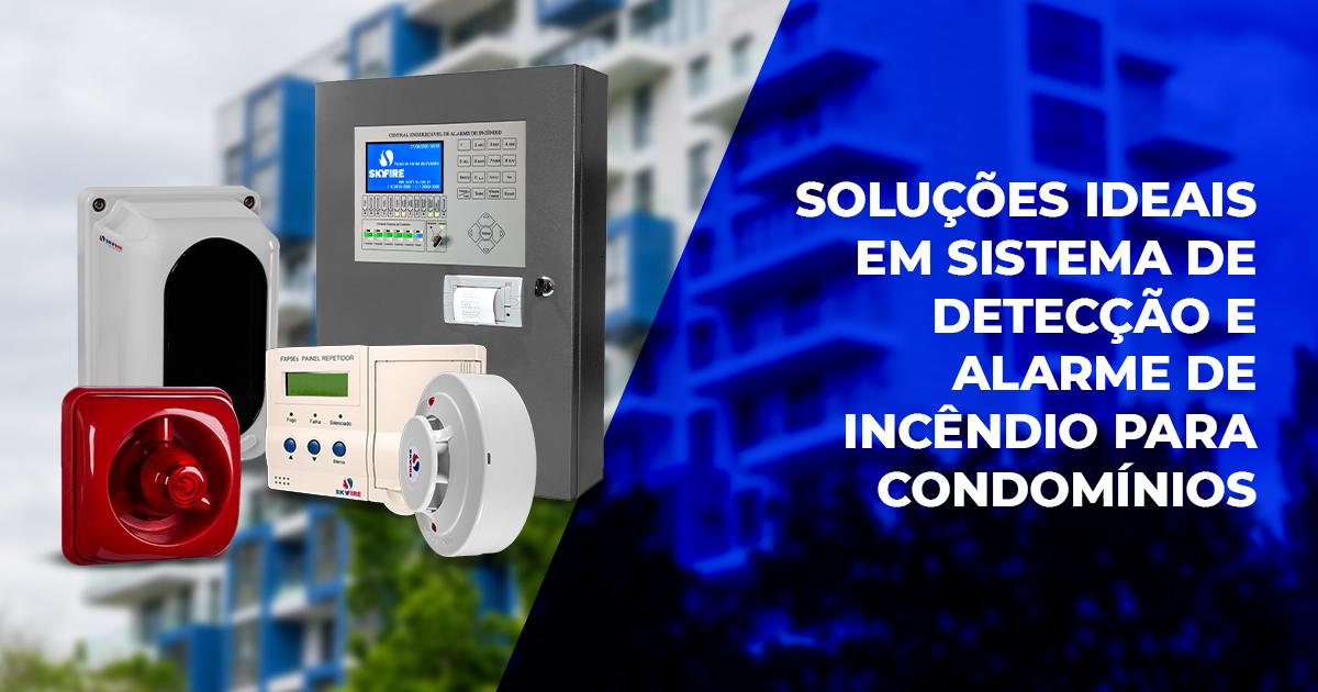 Soluções ideais em sistema de detecção e alarme de incêndio para condomínios